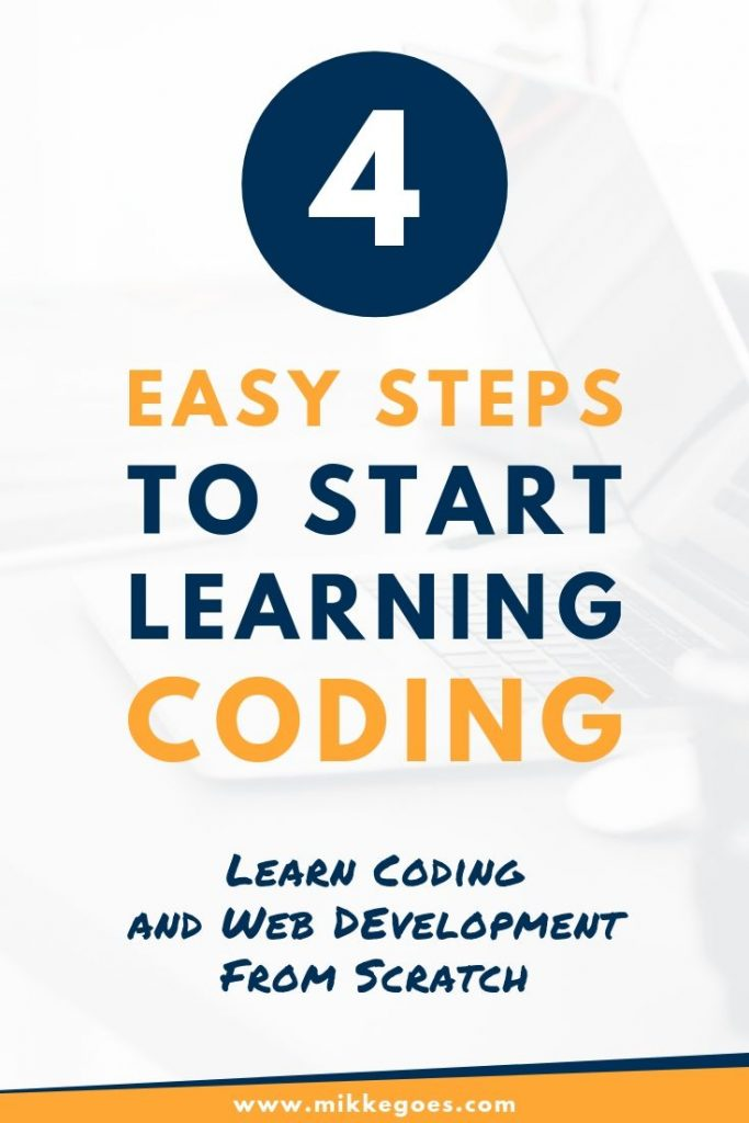 How to start learning to code? 4 Easy steps to get you started with learning programming