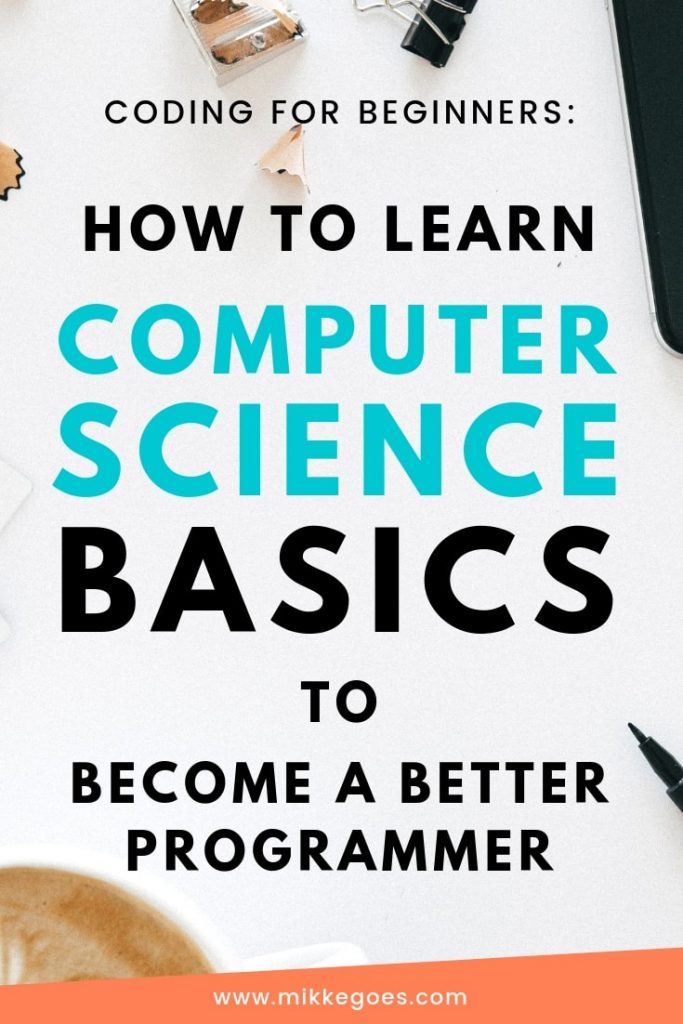 How Computer Science Basics Will Help You Learn Coding Faster
