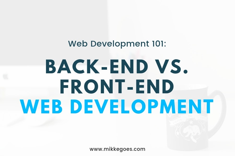 Back-End Development vs Front-End Development