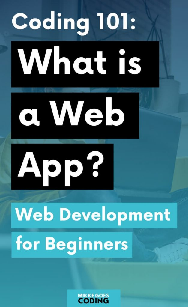 What is a web application and how do they work exactly? Web development for beginners