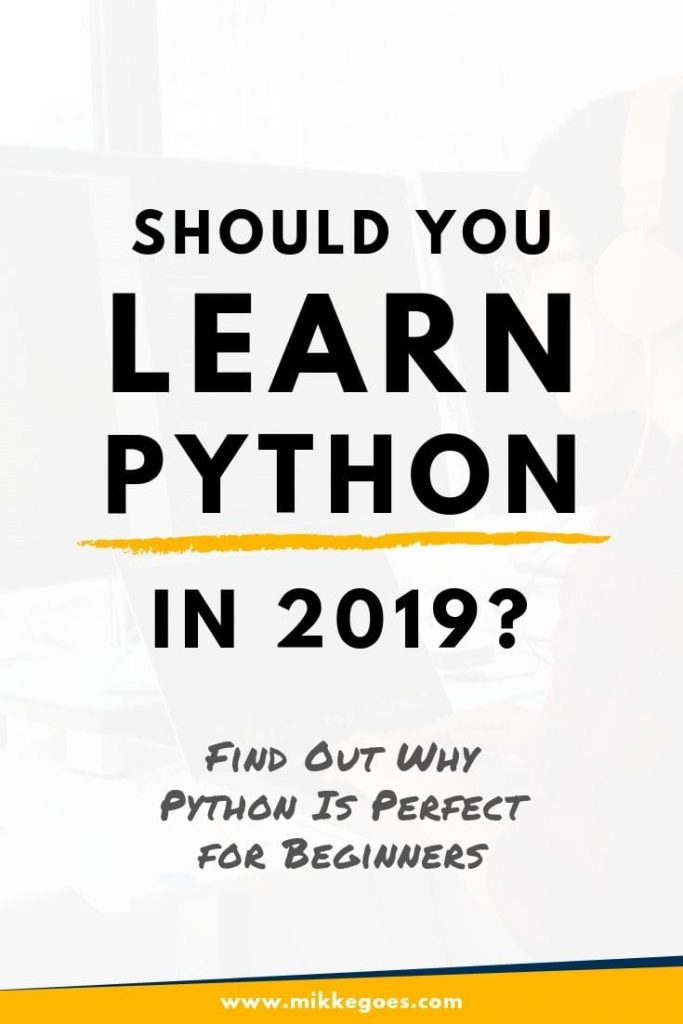 Why you should learn Python to learn coding from scratch