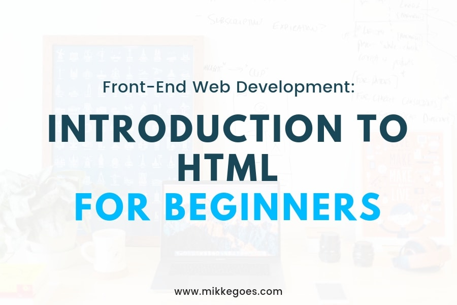 Getting Started with HTML Basics: Web Development for Beginners