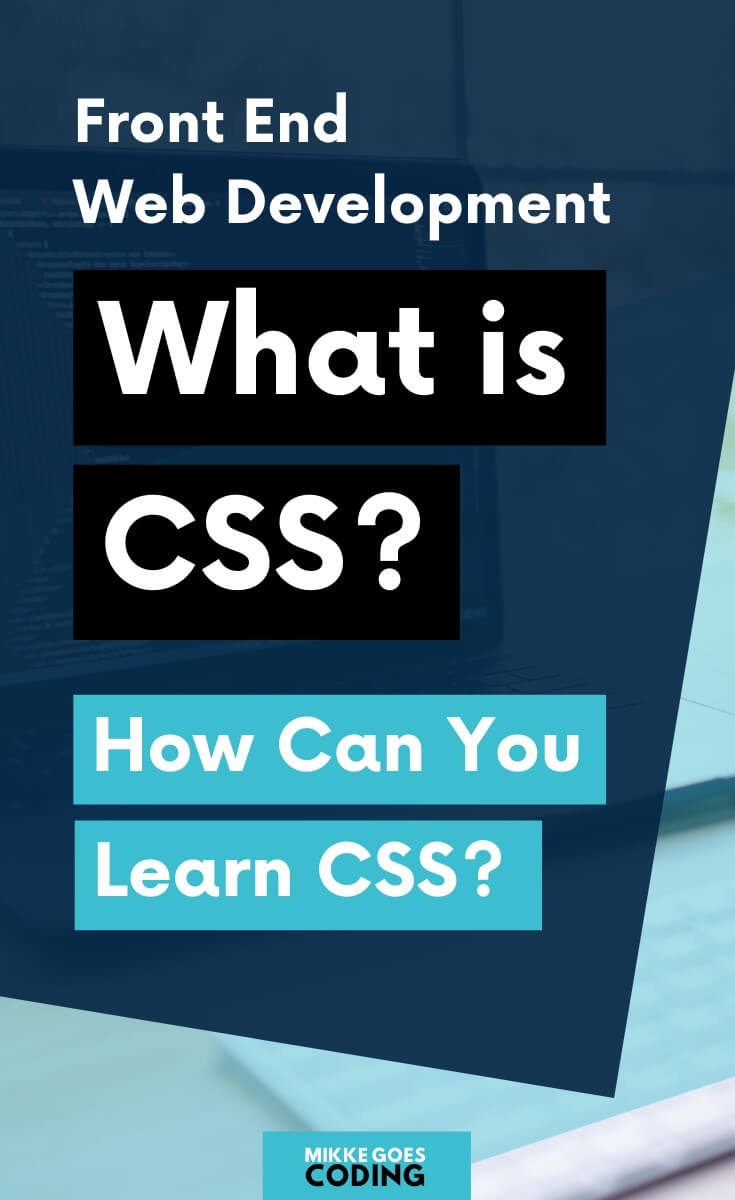 Learn CSS and front end web development for beginners