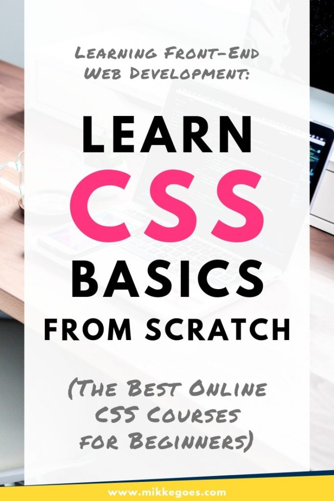 Learn CSS basics and front end web development fundamentals for beginners - The best CSS courses and tutorials