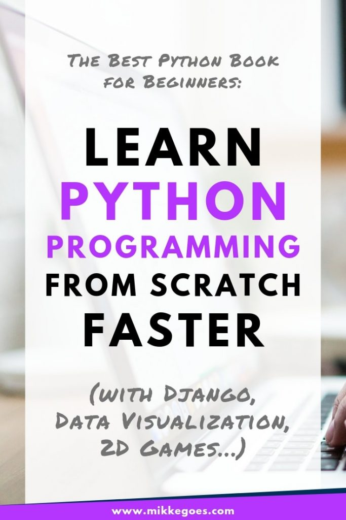 Learn Python with Python Crash Course - The best Python book for learning coding and web development for beginners