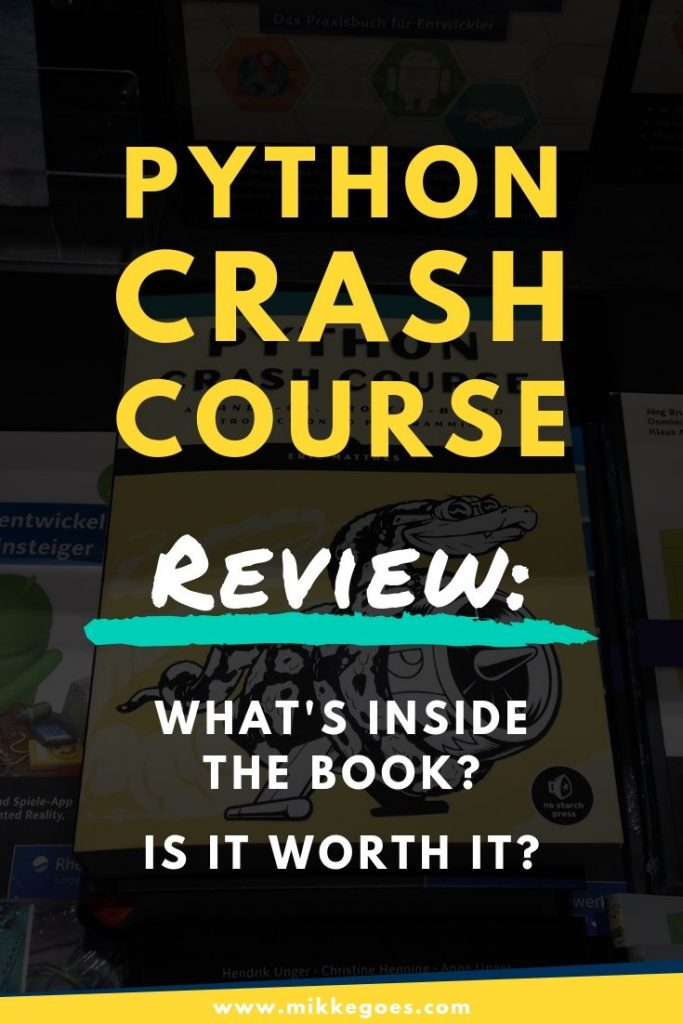 Python Crash Course review - What is inside the book and is it worth it?