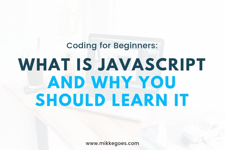 What Is JavaScript? How to Learn Javascript Fast?