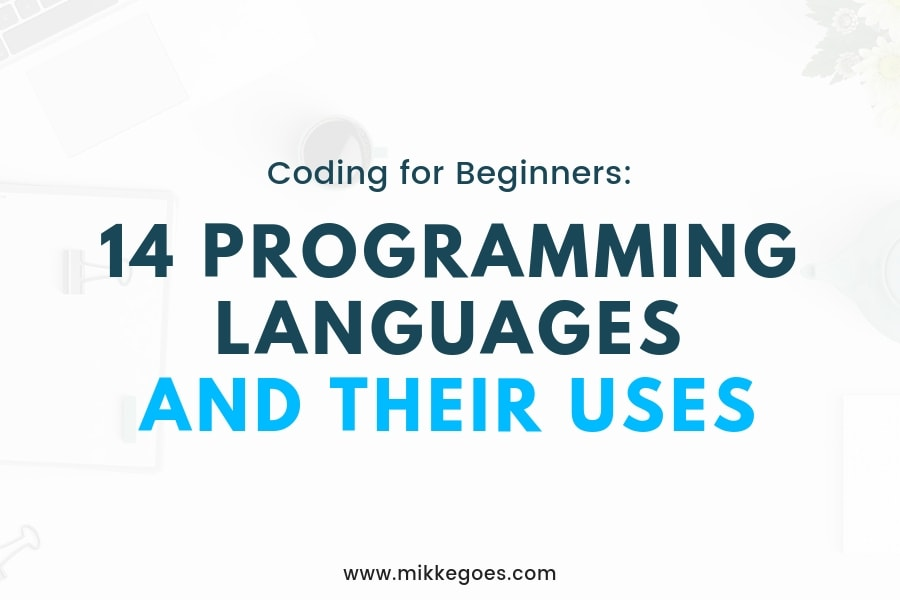 14 Different Programming Languages and Their Uses Explained