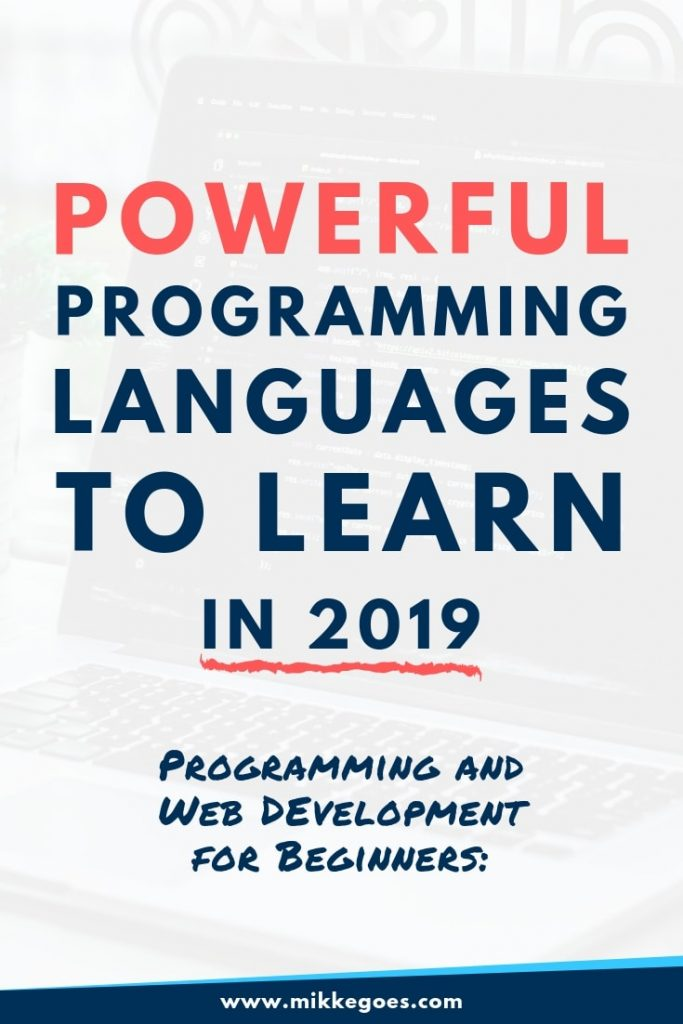 Powerful programming languages to learn in 2019 - Programming and web development for beginners