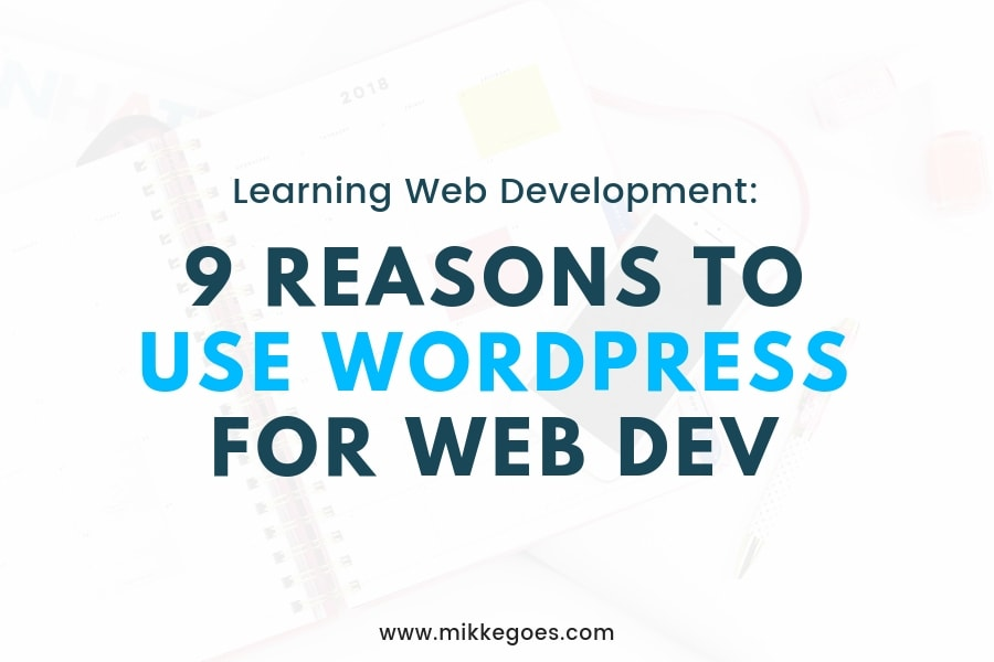 9 Smart Reasons to Use WordPress for Website Projects in 2019