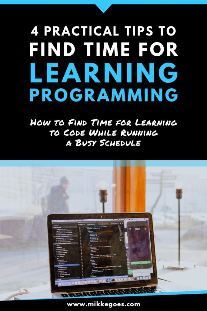 How to find time for learning programming and web development - 4 practical time-saving tips
