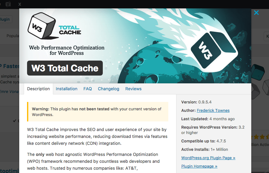 Install the W3 Total Cache plugin in the Plugins section of the WordPress admin area