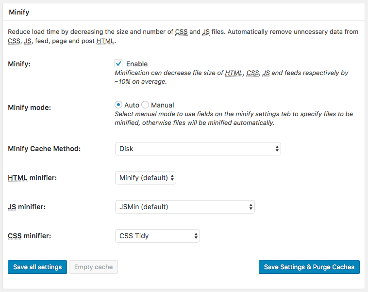 Minify Settings in the General Settings of the W3 Total Cache plugin