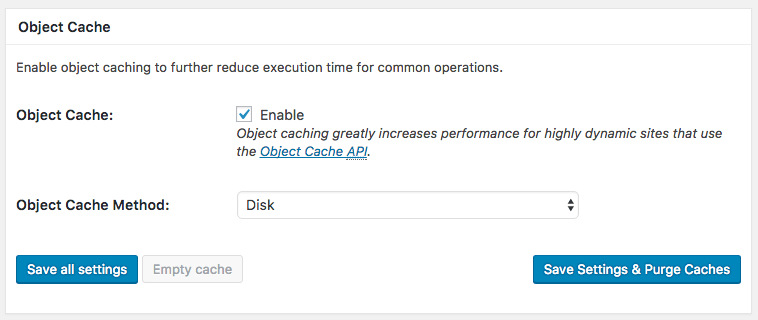 Object Cache settings in the general settings of the W3 Total Cache plugin