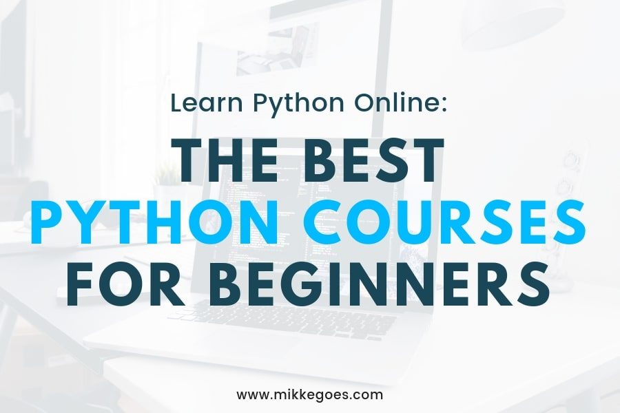 Learn Python Online: Best Python Resources 2019