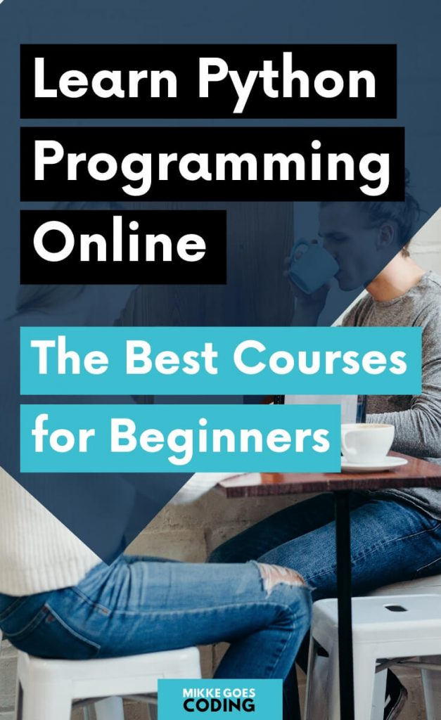 Learn Python programming online - The best courses and tutorials for beginners