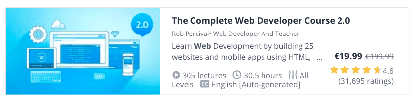Web Development Courses for Beginners: The Complete Web Developer Course 2.0 at Udemy