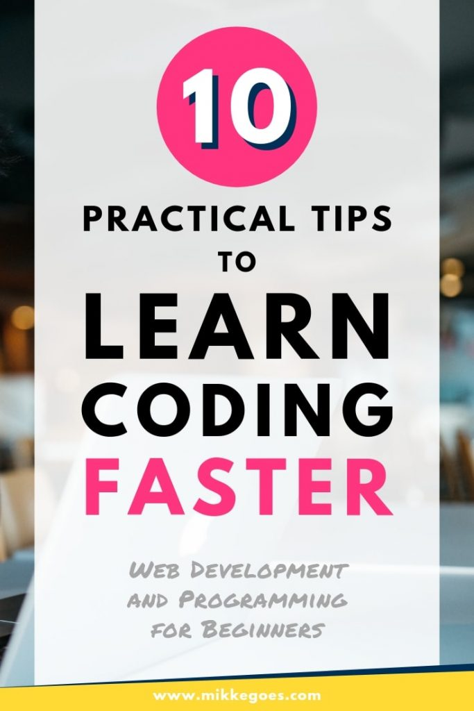 How to learn coding faster? The best tips to learn programming and web development quicker