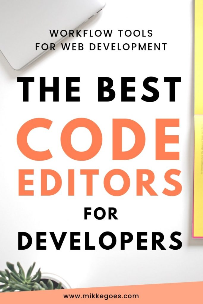 The best Text Editors for coding and web development