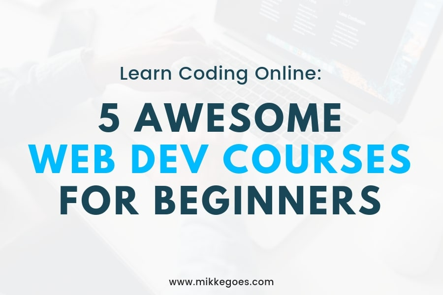 5 Top Web Development Courses for Beginners