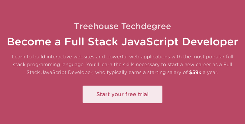 Treehouse Techdegree: Full Stack JavaScript Developer