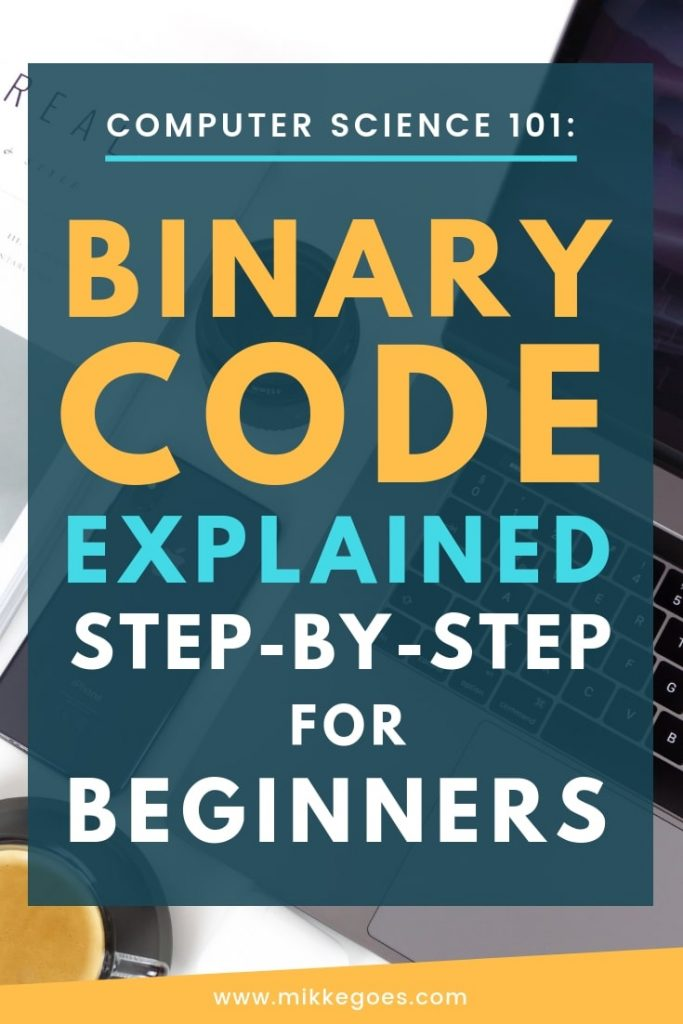 How does binary code work? Learn how binary code works in Computer Science with this step-by-step article for beginners