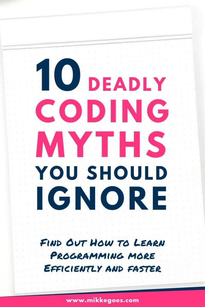 Most common coding myths and misconceptions - How to learn to code the right way