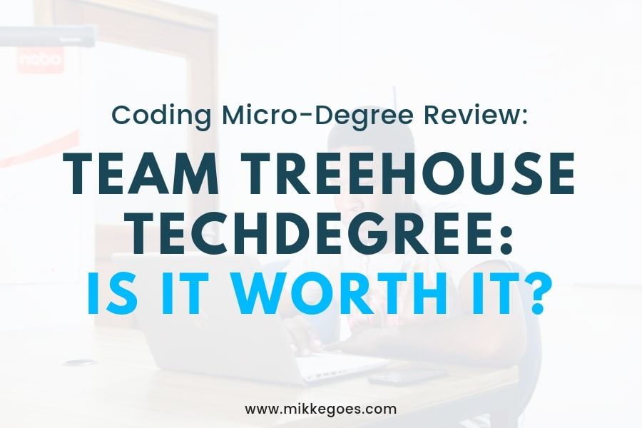 Treehouse Techdegree Review 2019: Is It Worth It?