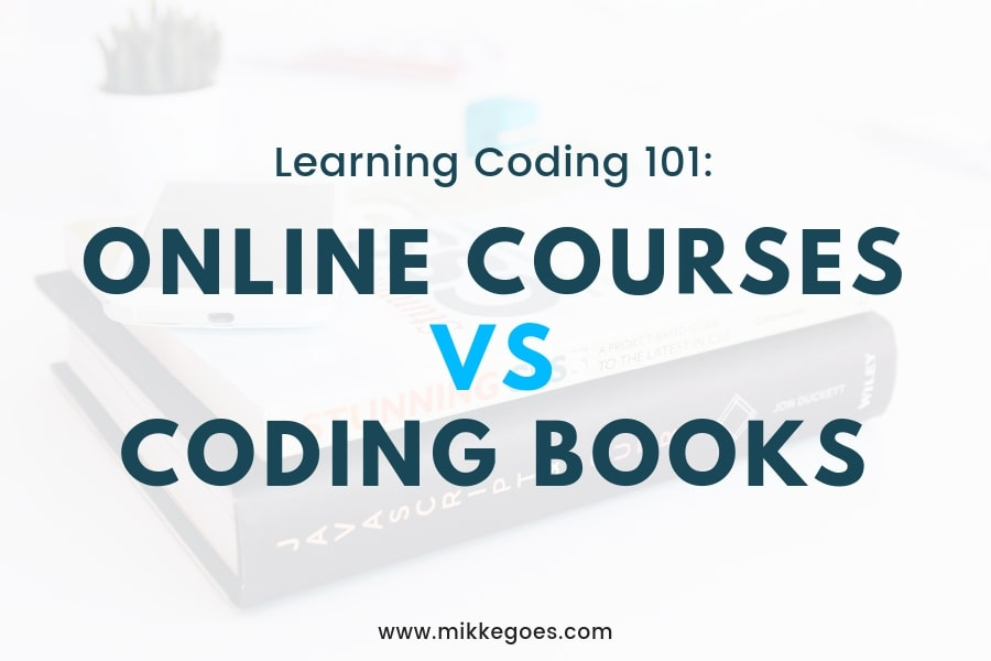 Learning Programming: Online Coding Courses vs Books