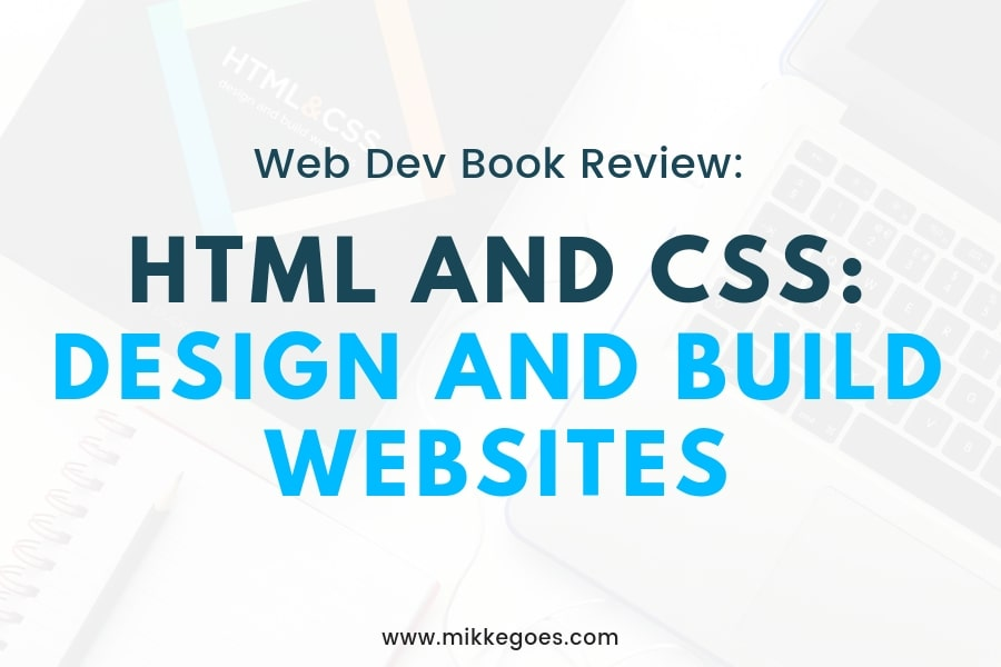 Book Review: HTML and CSS – Design and Build Websites