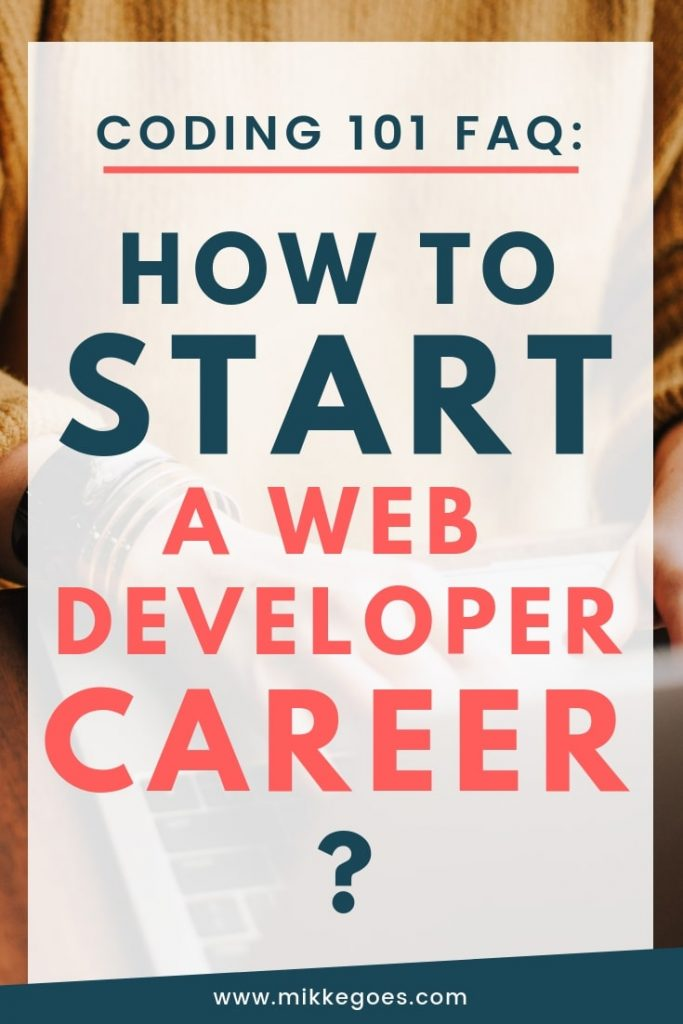 How to become a Web Developer? Learn how to learn the necessary skills to start a web development career from scratch