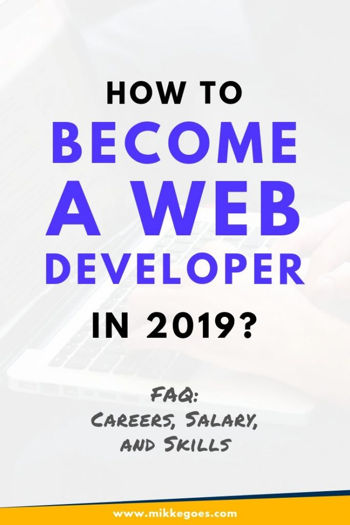 Start a career as a web developer - How to become a web developer in 2019?