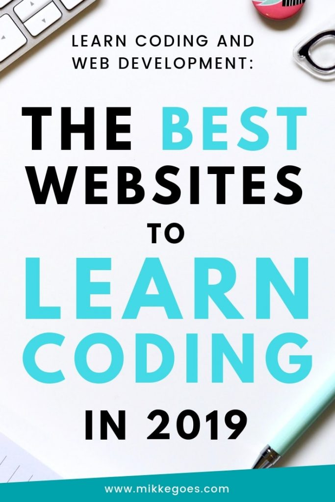 The Best Websites to Learn Coding in 2019 - Learn coding, programming, and web development from scratch for beginners