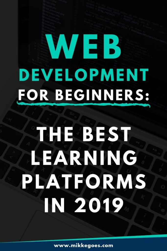 Web development for beginners - The best learning platforms in 2019
