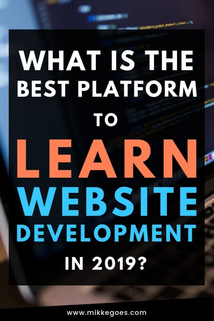 What is the best website to learn website development for beginners in 2019