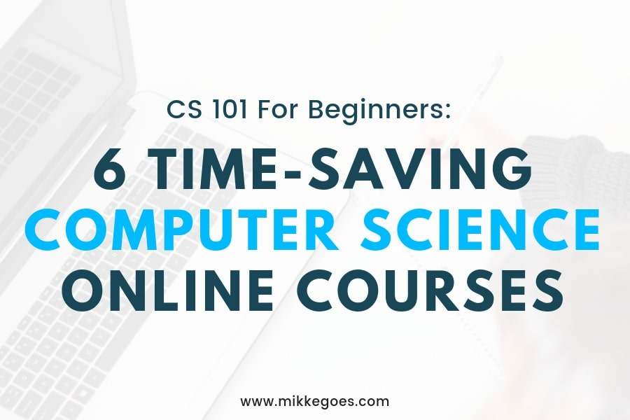 6 Best Online Computer Science Courses For Beginners