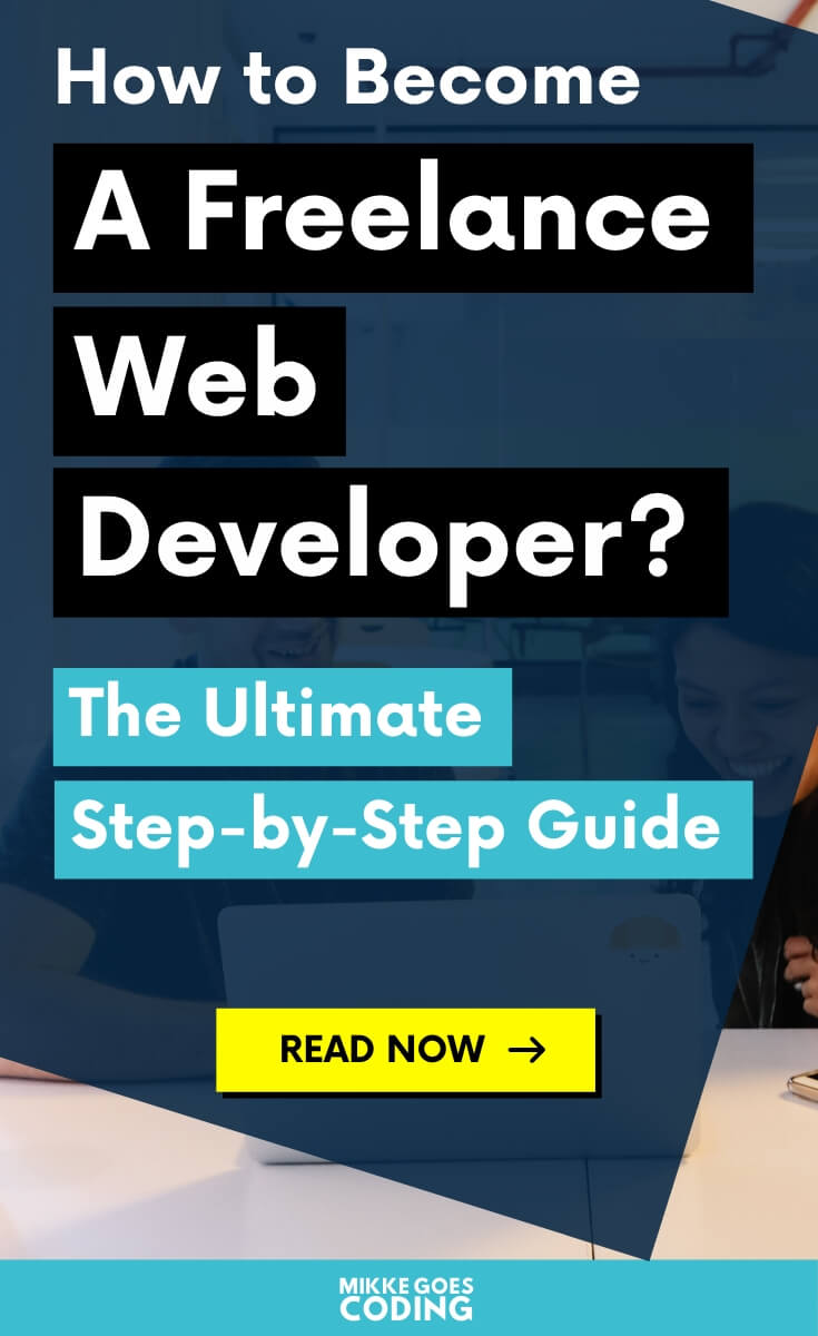 How to become a freelance web developer - The ultimate step-by-step guide for beginners