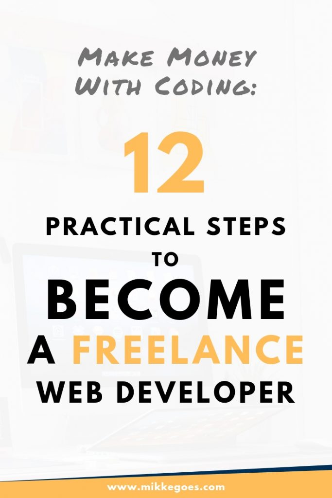 How to become a freelance web developer to make money from coding online? Use this step-by-step guide to start freelancing