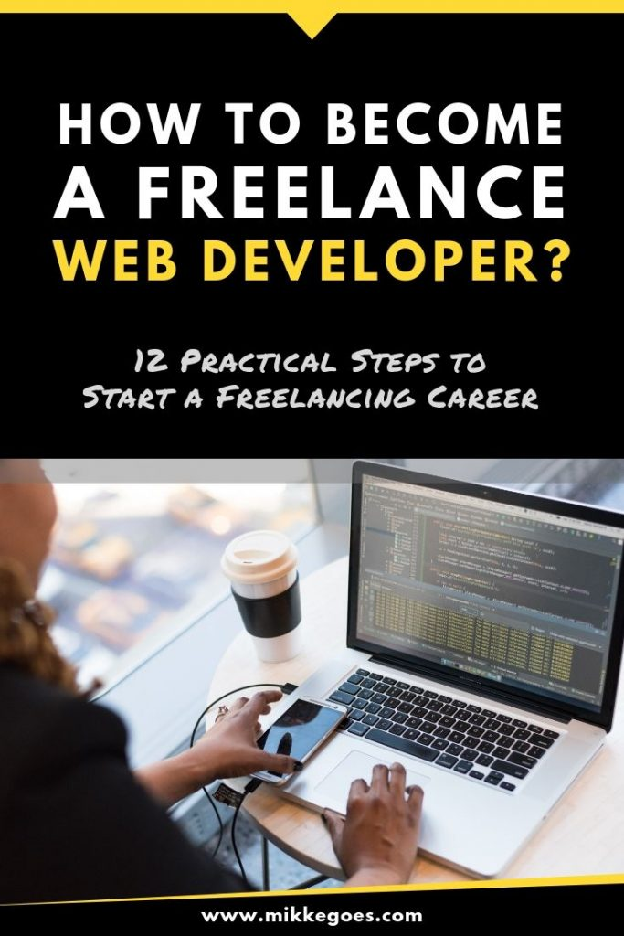 How to start a freelance web developer career - Step-by-step beginners guide to freelancing