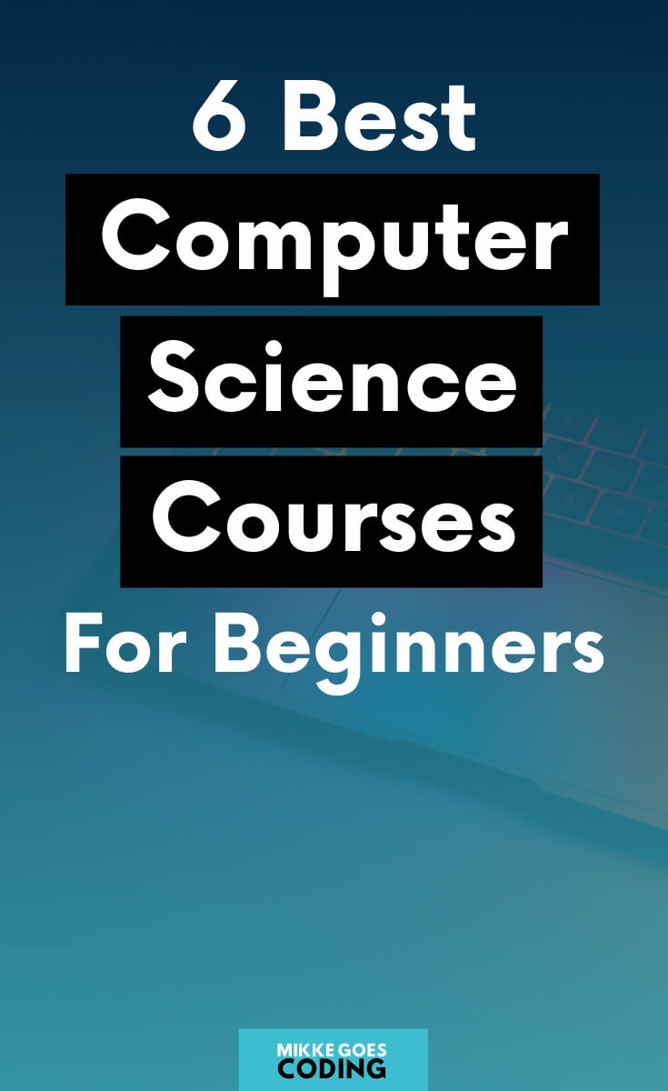 Are you wondering where to start learning Computer Science basics for beginners? If you are looking for the best online courses to learn the fundamentals of how computers work, these top courses are perfect to start with. You will learn how to think like a programmer, become a better developer, and learn to code faster if you are just starting out with programming and web development. #computerscience #programming #coding #webdevelopment #tech #mikkegoes