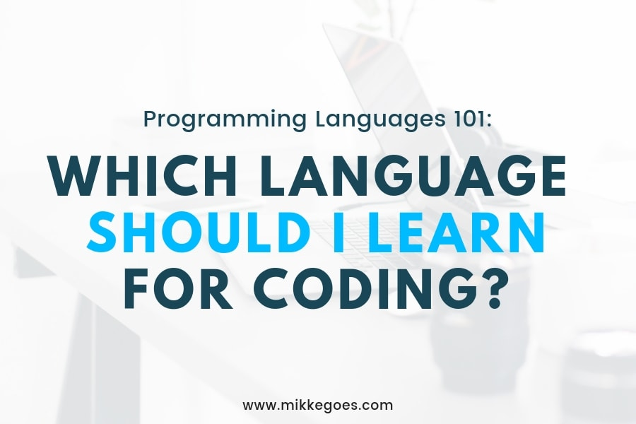 What Programming Language Should I Learn? Beginner's Guide