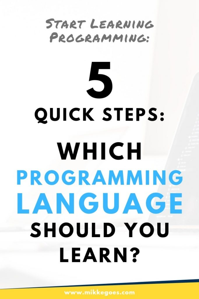 Which programming language to learn - Find the perfect programming language to learn in five practical steps