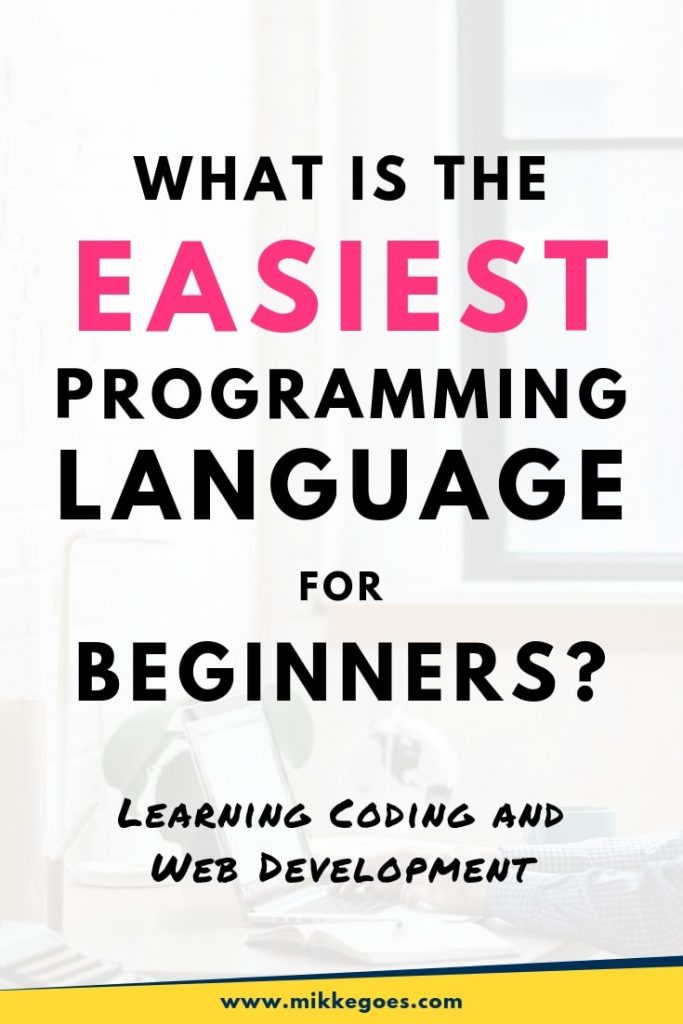 How to find the easiest programming language to learn for beginners in 2019?