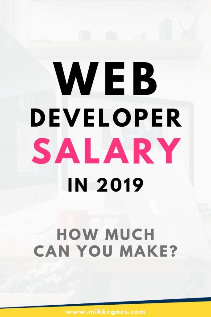Web developer salaries in 2019 - How much does a web developer make?