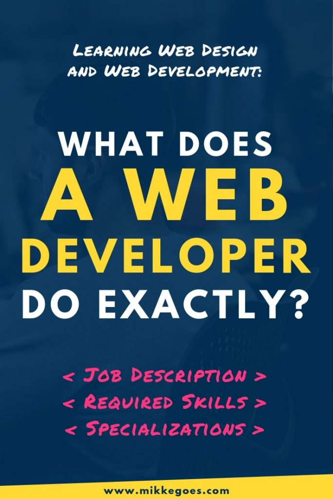 What does a web developer do? What skills do you need to become a web developer?