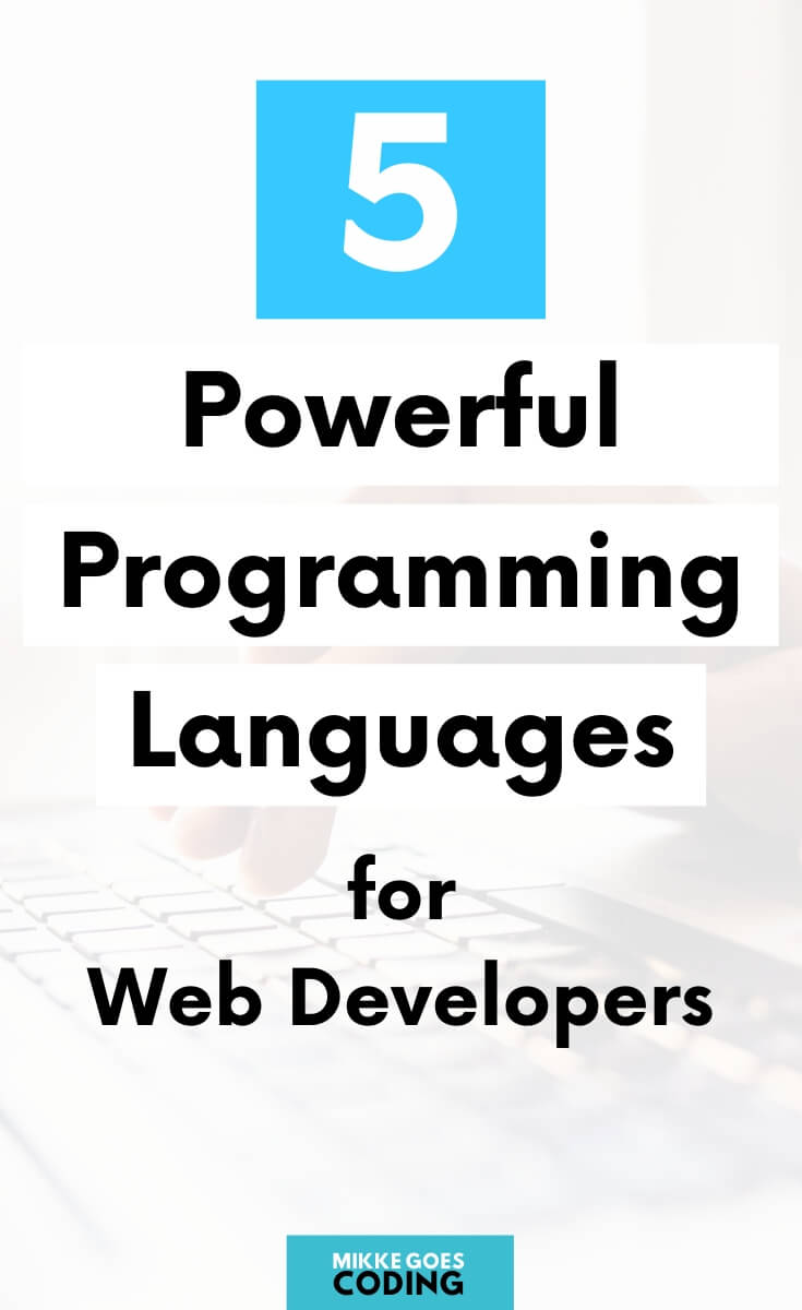 Learn Web Development for beginners - Most popular computer programming languages for web development and building website projects
