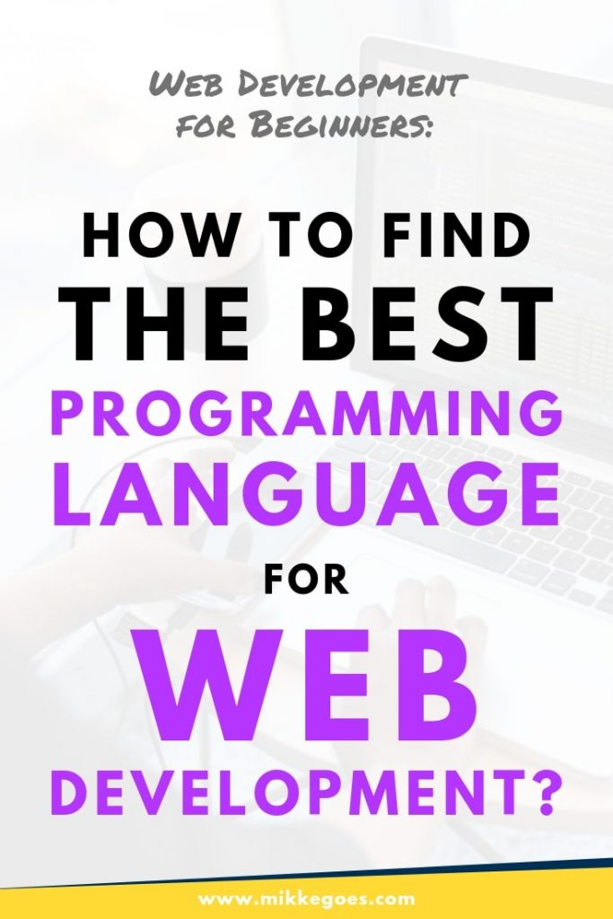 What is the best language to learn for web development? 5 popular and powerful languages for beginners