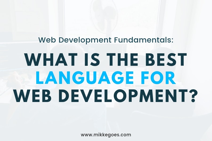 What Is the Best Language for Web Development?