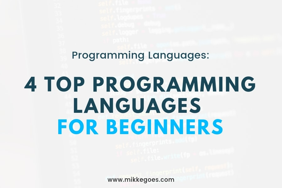 4 Top Computer Programming Languages for Beginners