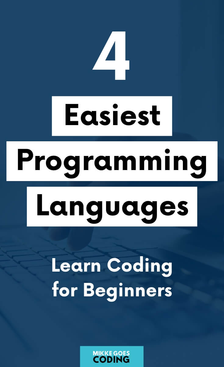 Are you looking for an easy programming language for beginners to learn this year? Congrats! Use this free comparison guide to find the best computer coding language for absolute beginners to make your learning experience as smooth and fast as possible. These languages are the most popular ones for web development, software development, and much more: JavaScript, Python, Ruby, and Java – perfect for learning how to code from scratch. #programming #coding #webdevelopment #tech #mikkegoes